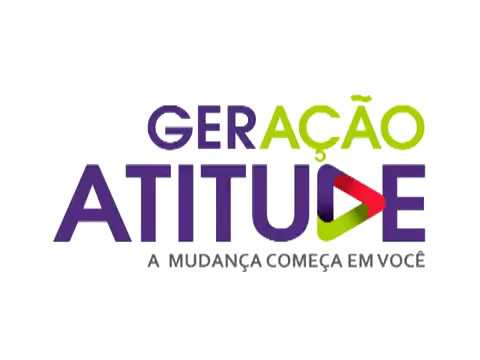 Geração Atitude - Novos projetos 2017