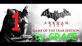 BATMAN ARKHAM CITY gameplay ITA EP 1 DIETRO LE SBARRE by GRACE