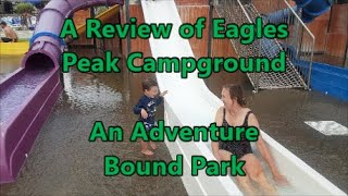 A Review of Eaġles Peak - Adventure Bound Camping Resorts