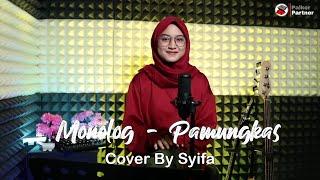 Syifa Azizah Monolog - Pamungkas (Cover) Mp3