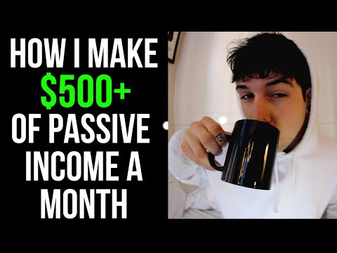 HOW I MAKE $500+ OF PASSIVE INCOME A MONTH