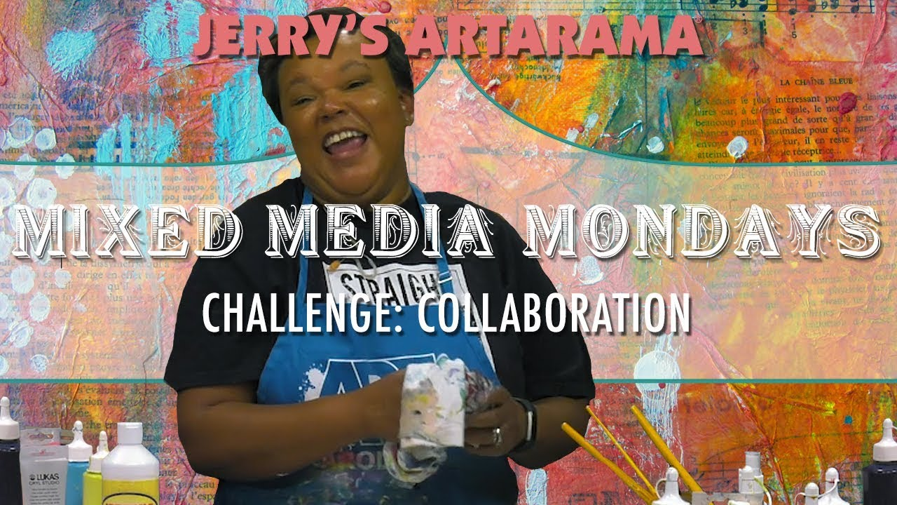 Mixed Media Monday - Collaboration - YouTube