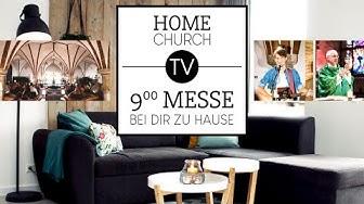 9 Uhr Messe bei dir zu Hause