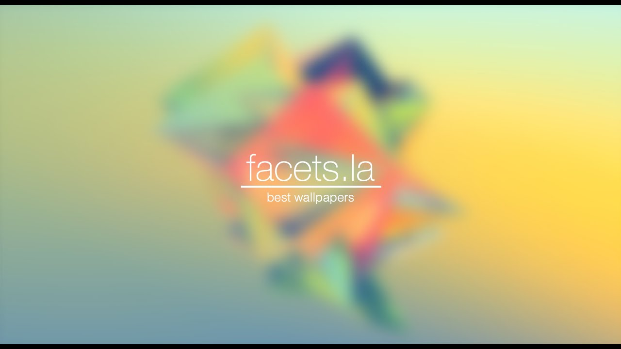 facets.la - best wallpapers - YouTube
