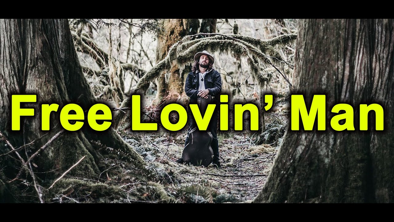 Free Lovin' Man - Music Video