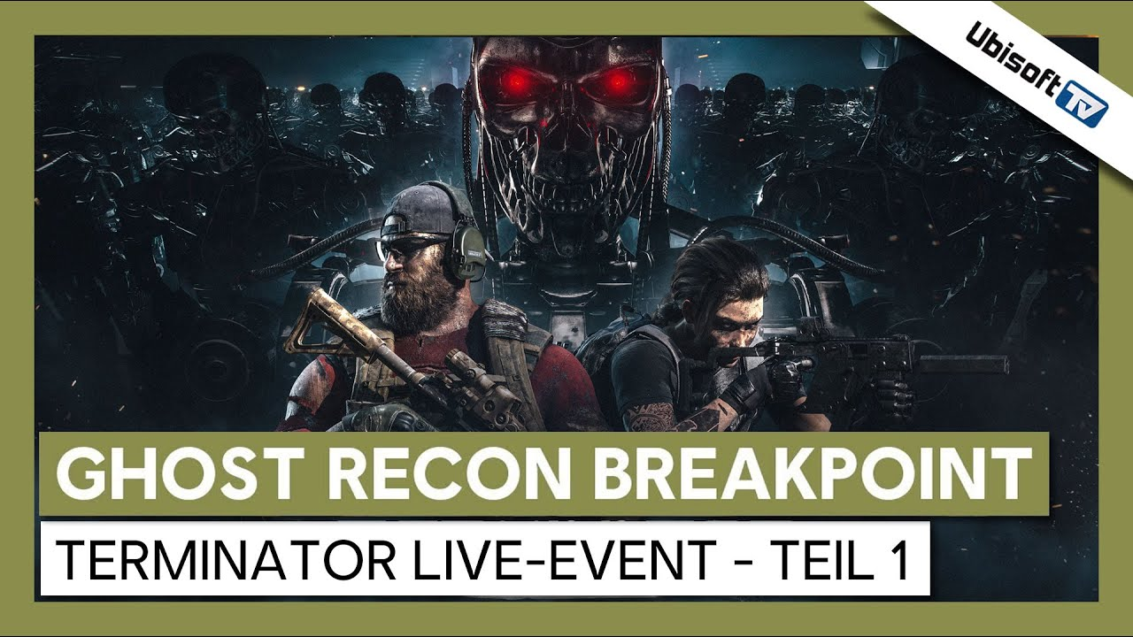 Tom Clancy's Ghost Recon Breakpoint - Terminator Live-Event - Teil 1 | Ubisoft-TV