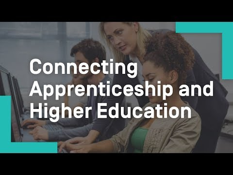 Connecting Apprenticeship and Higher Education