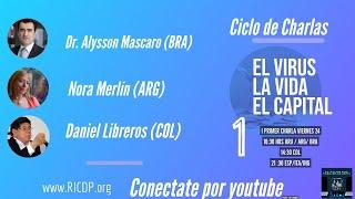 El virus, la vida, el capital - 1º Sesión - RICDP