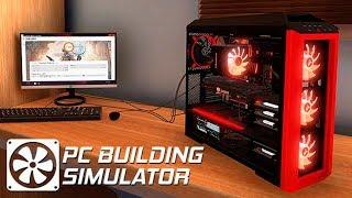 КОМПУХТЕРНЫЙ МАСТЕР! - ПРОХОЖДЕНИЕ PC BUILDING SIMULATOR