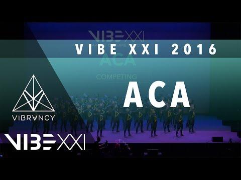 [2nd Place] ACA | VIBE XXI 2016 [@VIBRVNCY 4K] @ACAHIPHOP #VIBEXXI