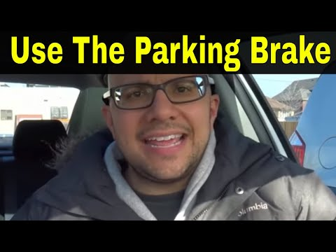 Why You Should Use The Parking Brake Every Time You Park Your Car