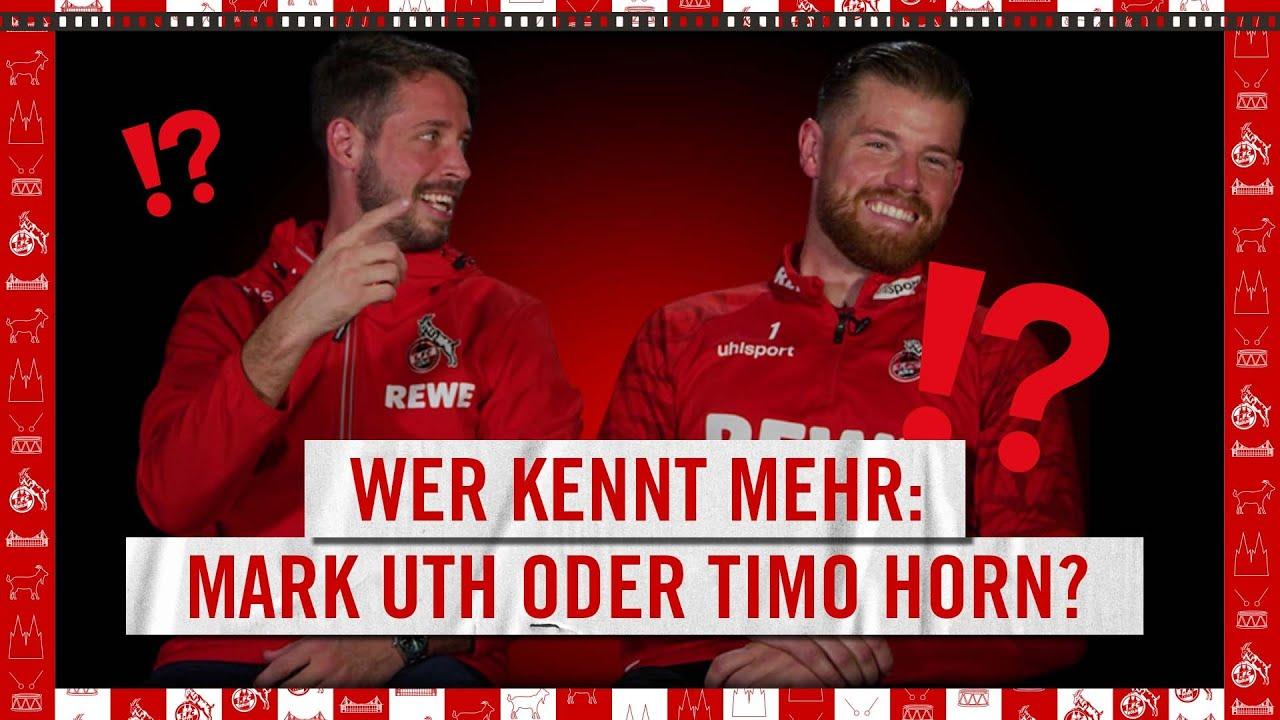 Download Wer kennt mehr: Timo Horn oder Mark Uth?