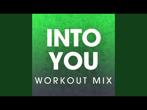 Into You (Extended Workout Mix)