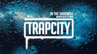 Barren Gates & RMND - In The Darkness