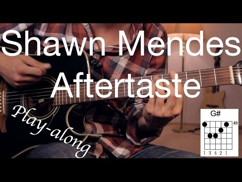 Aftertaste-Shawn Mendes Guitar Lesson/Tutorial - Play-along acoustic Guitar /cover/NO CAPO