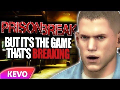 Prison Break but it's the game that's breaking