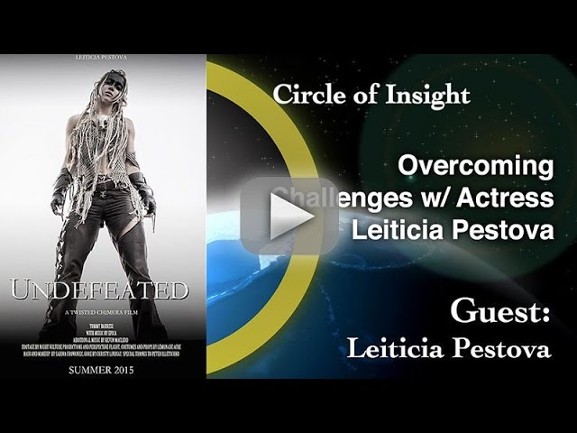 Overcoming Challenges w/ Actress Leiticia Pestova