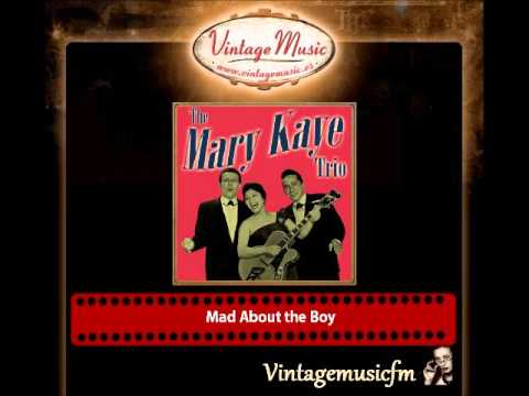 The Mary Kaye Trio – Mad About the Boy