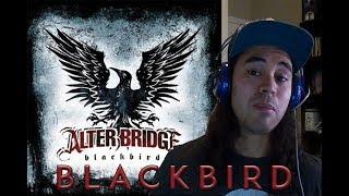 Alter Bridge: Blackbird - REACTION