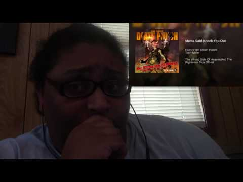 Tech N9ne and Five finger death punch-mama said knock you out [Reaction]
