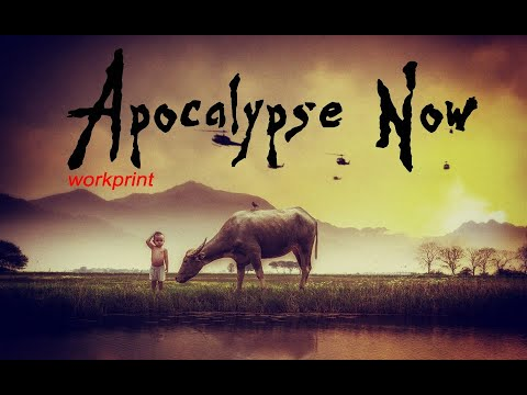apocalypse-now-workprint-full-movie-part-1/4