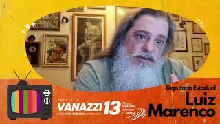 Luiz Marenco está com Vanazzi e Ary 13!