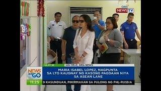 NTG: Maria Isabel Lopez, nagpunta sa LTO kaugnay ng kasong pagdaan niya sa ASEAN lane