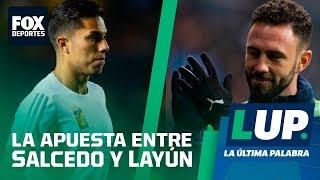 LUP: Se cerró la apuesta entre Salcedo y Layún