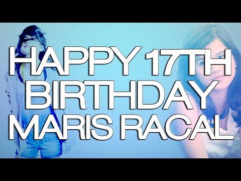 HAPPY 17th BIRTHDAY MARIS RACAL