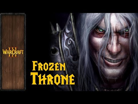 Warcraft III - Music & Ambience - The Frozen Throne