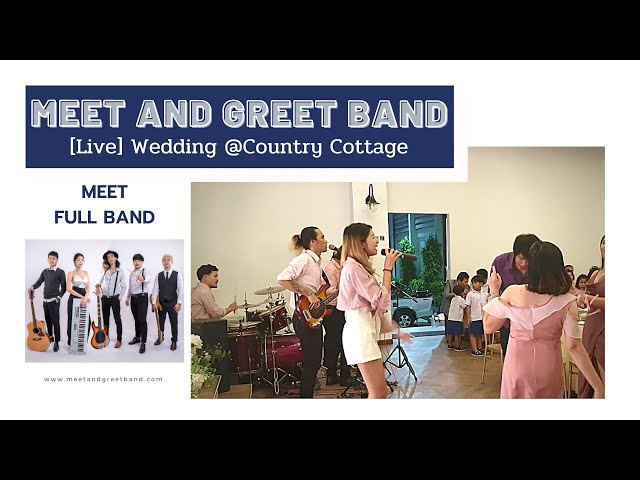 [Live] งานแต่ง After Party @Country Cottage | Meet and Greet วงดนตรีงานแต่ง งานEvent