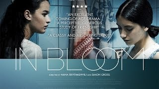 In Bloom trailer - in cinemas & on demand from 2 May 2014