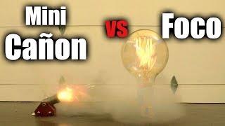 MINI CAÑON vs FOCO DE TUNGSTENO!!!!  - ChideeTv