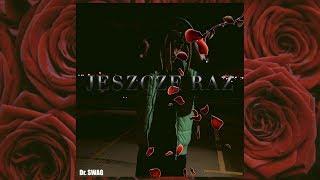Dr SWAG JESZCZE RAZ Mood Remix