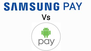 Android Pay Vs. Samsung Pay