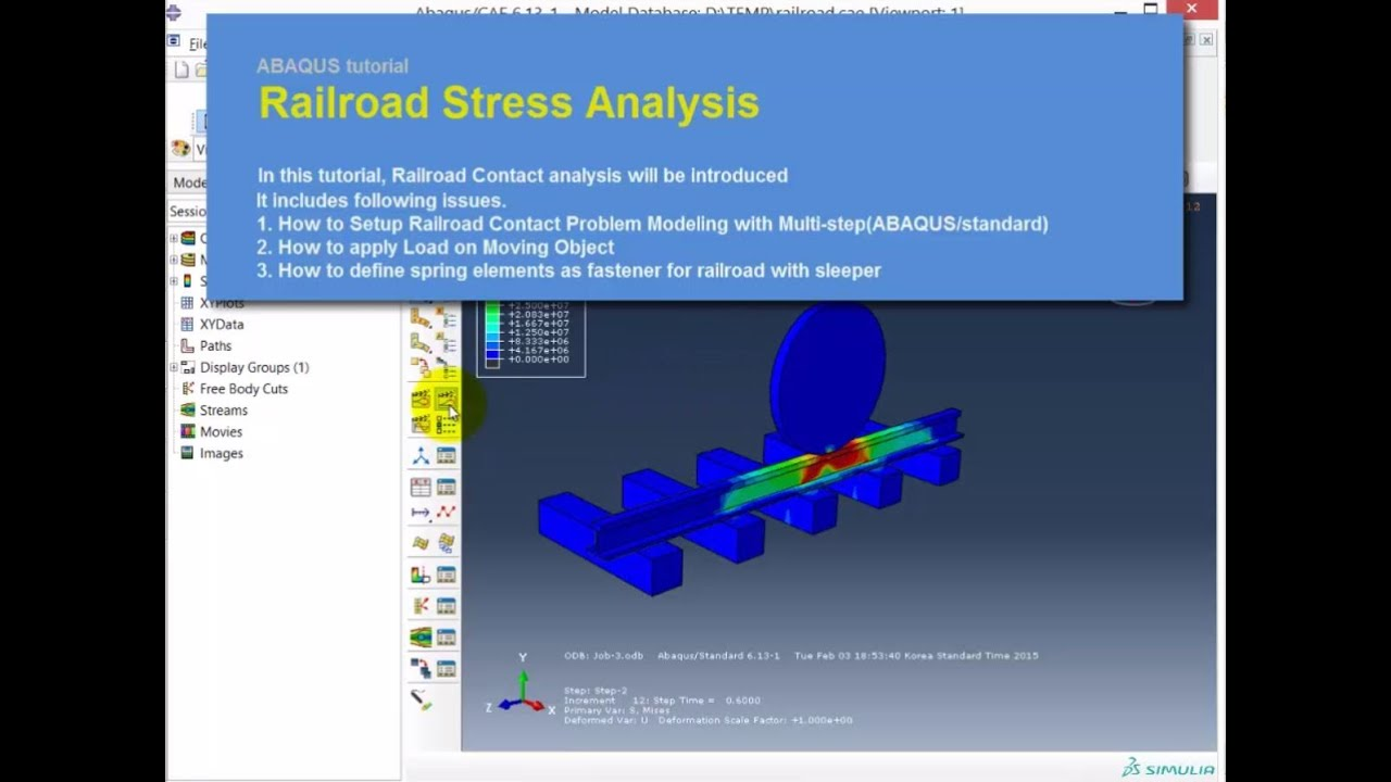 ABAQUS Tutorial | Stress Analysis of Railroad with Wheel | Quasi-static |  15-2 | BWEngineering