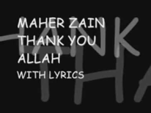 Maher Zain Thank You Allah Lyrics 2019