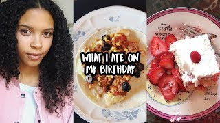 What I Eat In A Day • My Birthday!