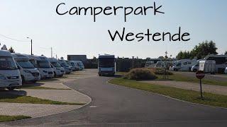 Camperpark- Campingplatz Westende🏝 Belgien nahe Ostende