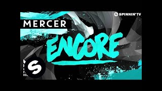 MERCER - Encore (OUT NOW)