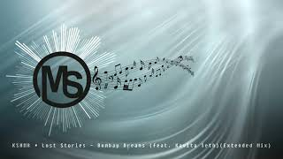 KSHMR & Lost Stories - Bombay Dreams (feat. Kavita Seth)(Extended Mix)
