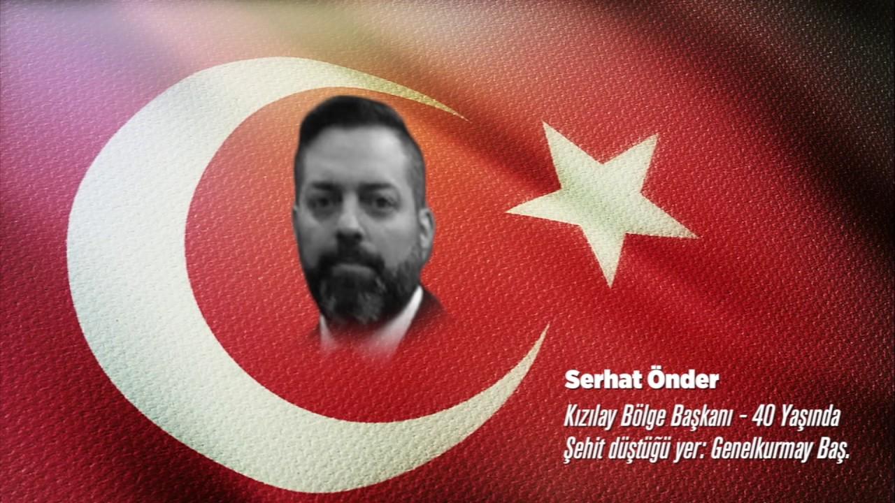 15 Temmuz Şehidi Serhat Önder