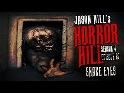 """Download """"Snake Eyes"""" S4E23 💀 Horror Hill (Scary Stories Creepypasta Podcast) REVISION"""