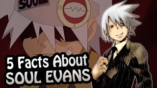 Top 5 Facts - Soul Evans