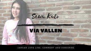 Dj Sewu Kuto - Via Vallen | Dj Remix Full Bass Ter
