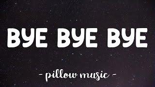 Bye, Bye, Bye - N Sync (Lyrics) 🎵