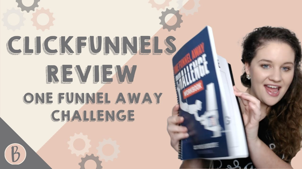 Clickfunnels Review One Funnel Away Challenge