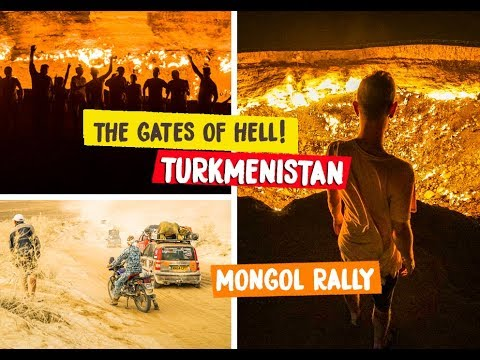 TURKMENISTAN - DARVAZA CRATER: THE GATES OF HELL - MONGOL RALLY 2018