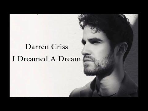 Darren Criss  I Dreamed A Dream Lyrics