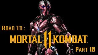 Road to Mortal Kombat 11!! - Sektor MKA Arcade Playthrough